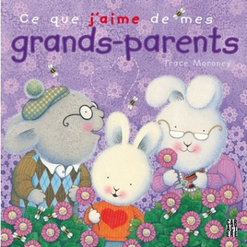 Ce que j'aime de mes grands-parents
